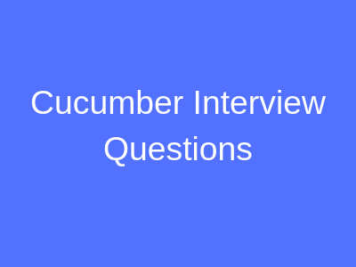 Cucumber Interview