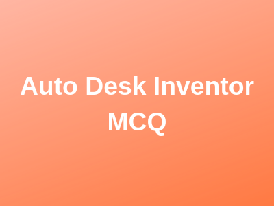 Auto Desk Inventor