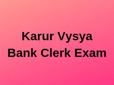 Karur Vysya Bank Clerk Exam
