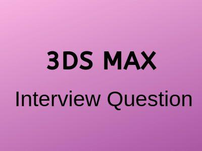 3D-Interview-questions