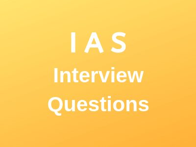 IAS-interview-questions