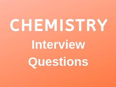 Chemistry-Interview_questions