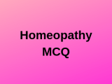 100 Top Homeopathy Multiple Choice Questions and Answers