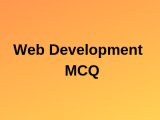 100 Top Web Development Multiple choice Questions and Answers