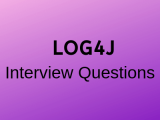 100 Top LOG4J Job Interview Questions and Answers